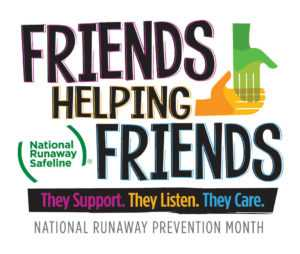 Friends Helping Friends | National Runaway Prevention Month