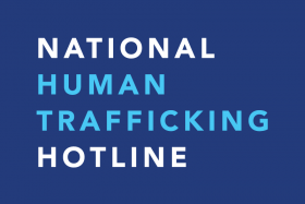 Human Trafficking and Sex Trafficking Hotline |